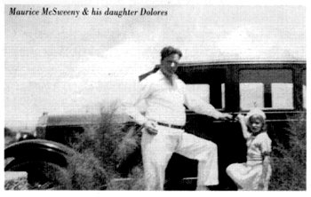 Maurice McSweeny [sic] and his daughter Dolores